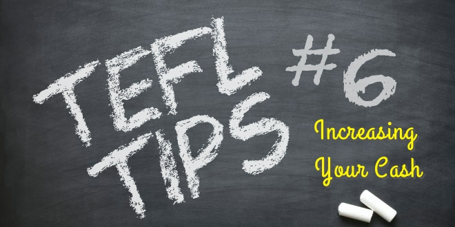 TEFL TIPS #6 – Increase your cash: Start Tutoring