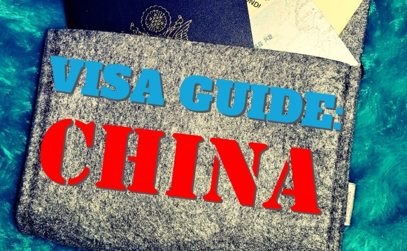 Visa Guide: China