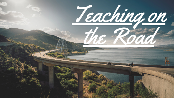Teaching on the road