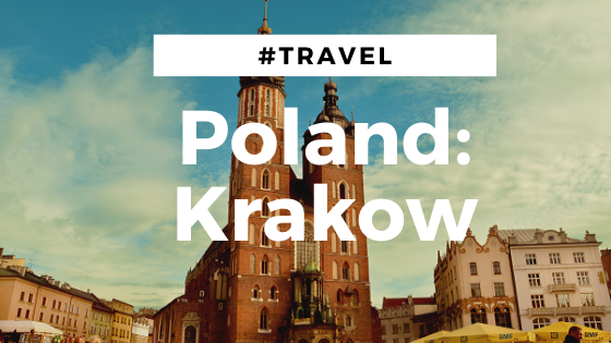 #Travel: Poland – Krakow